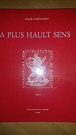 A plus hault sens - L'ésotérisme spirituel et charnel de Rabelais de Claude Gaignebet