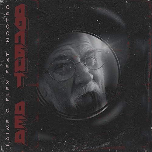 Laime & G FLEX feat. Nootro