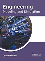 Engineering: Modeling and Simulation