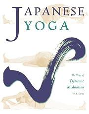 Japanese Yoga: The Way of Dynamic Meditation