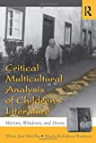Critical Multicultural Analysis of Children's Literature (Language, Culture, and Teaching Series)