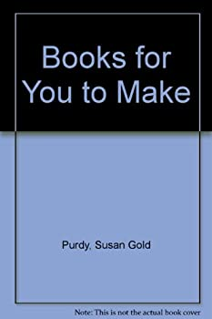 Books for You to Make 0397313187 Book Cover