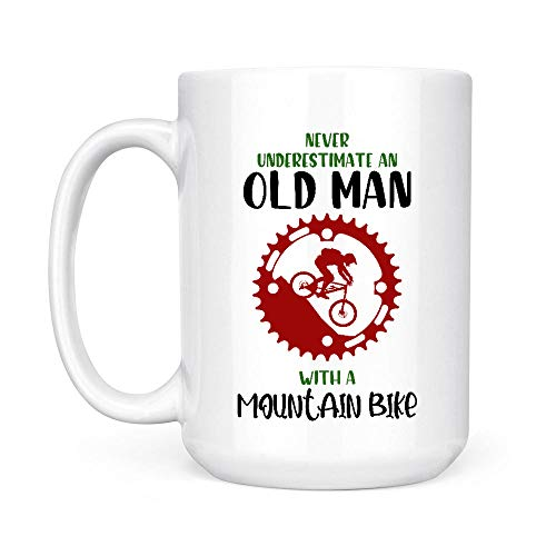 Never Underestimate An Old Man With A Mountain Bike White Mug