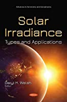 Solar Irradiance: Types and Applications