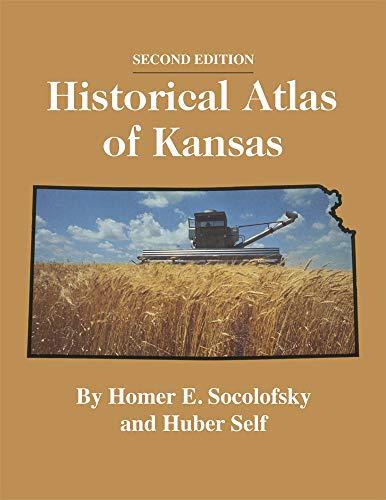 Historical Atlas of Kansas, 2nd Edition