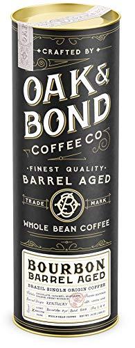 Oak & Bond   Bourbon Barrel Aged Coffee - Whole Bean Coffee, Medium Roast, Brazil Single Origin Whole Bean Coffee