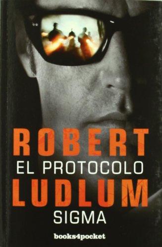 El protocolo Sigma (Books4pocket narrativa)