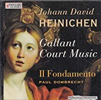 Galant Court Music: Oboeconcerto & Suiten by Heinichen