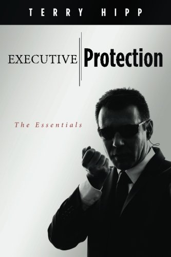Executive Protection The Essentials