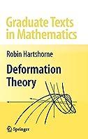 Deformation Theory (Graduate Texts in Mathematics, 257)