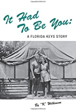 It Had To Be You:: A Florida Keys Story