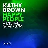 Happy People (Michael Gray Remix)
