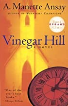 Vinegar Hill by A Manette Ansay