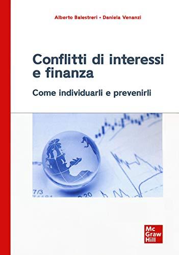 Conflitti di interessi e finanza. Come individuarli e prevenirli