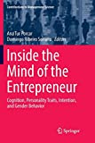 Inside the Mind of the Entrepreneur: Cognition, Personality Traits, Intention, and Gender Behavior (Contributions to Management Science)
