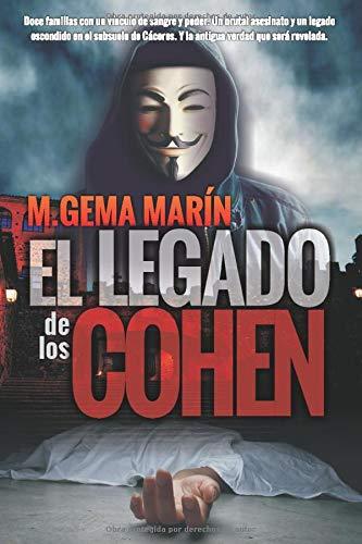 El Legado de los Cohen: Suspense, intriga y misterio en el corazón de Cáceres