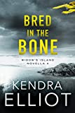 Bred in the Bone (Widow's Island Novella Book 4)