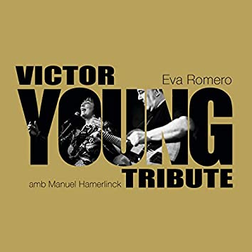 Tribute to Victor Young