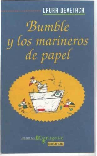BUMBLE Y LOS MARINEROS DE PAPEL (LIT. INFANTIL)