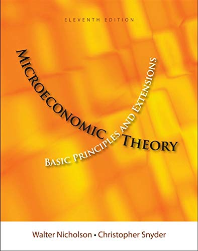 Microeconomic Theory: Basic Principles and Extensions...