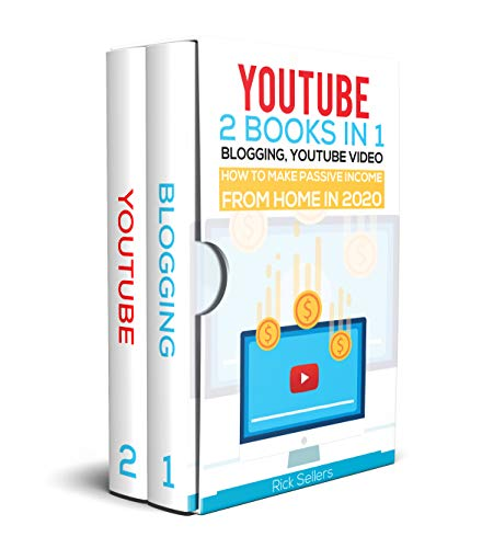 YouTube: 2 Books in 1: Blogging, YouTube Video, How To Make Passive Income From Home in 2020: Twitter, Instagram, Google Ads, Facebook Advertising, Personal Branding and More! (English Edition)