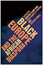 Black Europe and the African Diaspora (New Black Studies Series)