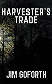 Harvester's Trade by [Jim Goforth]