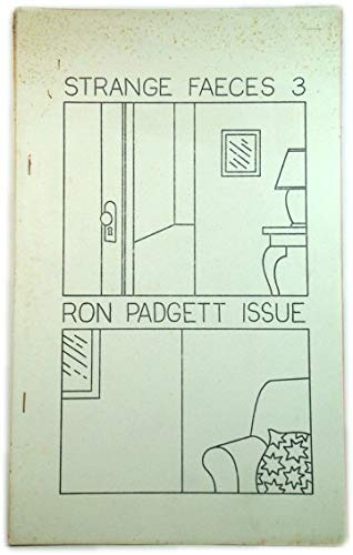 Strange Faeces Number 3: Ron Padgett Issue