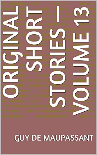 Original Short Stories — Volume 13 (English Edition)