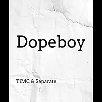Dopeboy (feat. Separate)