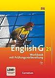 English G 21 - Ausgabe B / Band 6: 10. Schuljahr - Workbook mit Audio-Materialien: Workbook mit Audios online
