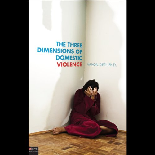 The Three Dimensions of Domestic Violence audiobook cover art