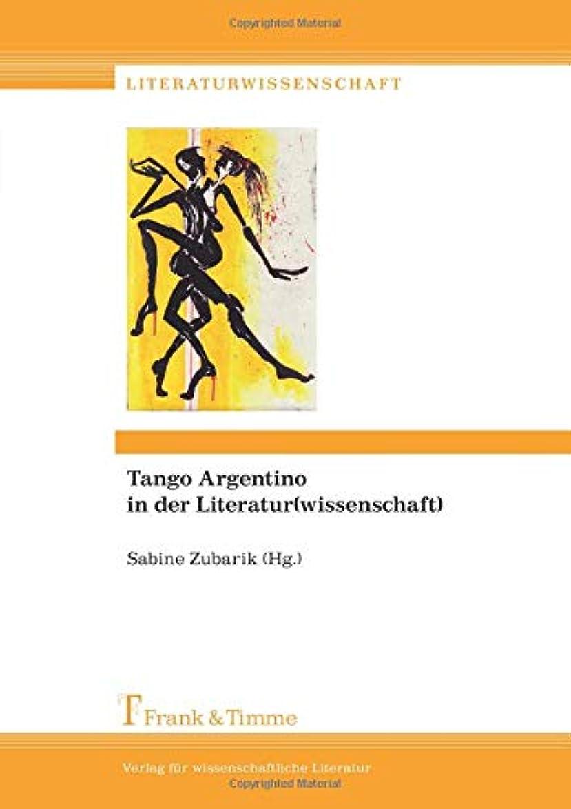 最高建築家抑圧者Tango Argentino in der Literatur(wissenschaft)