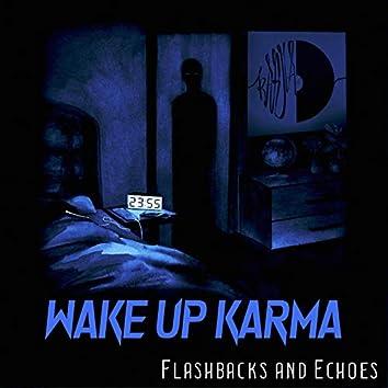Flashbacks And Echoes