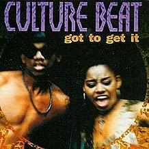 Culture Beat / Got To Get It