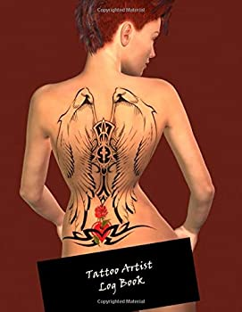 Tattoo Artist Log Book  Notebook for Tracking Client and Appointment Information ~~ Woman with Back Tattoo #1