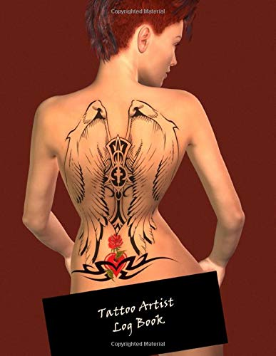 Tattoo Artist Log Book: Notebook for Tracking Client and Appointment Information ~~ Woman with Back Tattoo #1