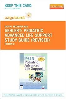 Pediatric Advanced Life Support Study Guide - Revised Reprint - Pageburst E-Book on VitalSource (Retail Access Card), 2e