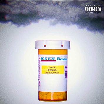 Love Drugs Betrayal