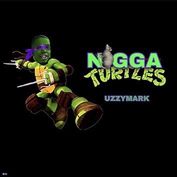 Nigga Turtles
