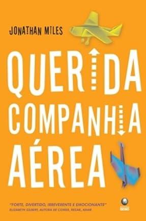 Querida Companhia Aérea (Em Portuguese do Brasil)