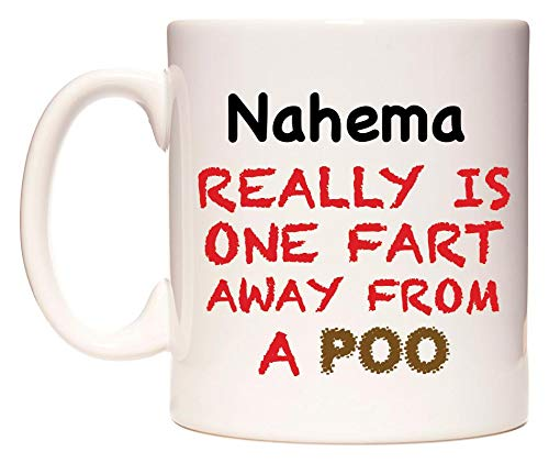 WeDoMugs Nahema Really is ONE Fart Away from A Poo Becher