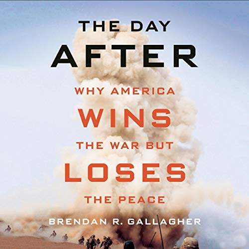 The Day After     Why America Wins the War but Loses the Peace              De :                                                                                                                                 Brendan R. Gallagher                           Durée : 10 h     Pas de notations     Global 0,0