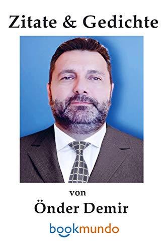Zitate & Gedichte von Önder Demir: Weisheit für jeden Tag