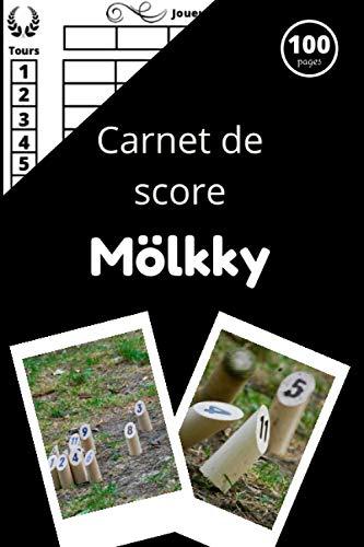 Carnet de score Mölkky: Feuilles de score pour le Mölkky à remplir | De 1 à 5 joueurs/équipes | Livre comportant les règles du jeu des quilles finlandaises avec le placement de départ