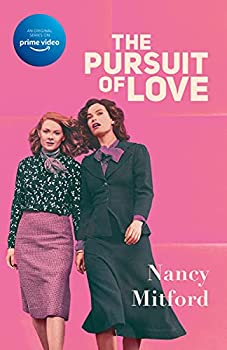 The Pursuit of Love  Radlett and Montdore Book 1
