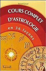 Cours complet d'astrologie en 36 leçons de Daniel Giraud