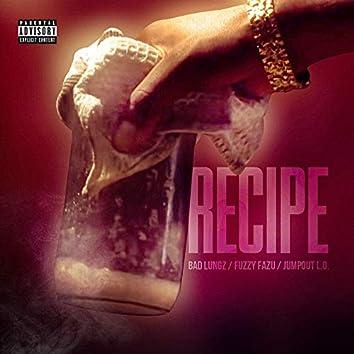 Recipe (feat. Fuzzy Fazu & Jumpout L.O)