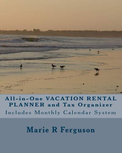All-in-One Vacation Rental Planner and Tax Organizer