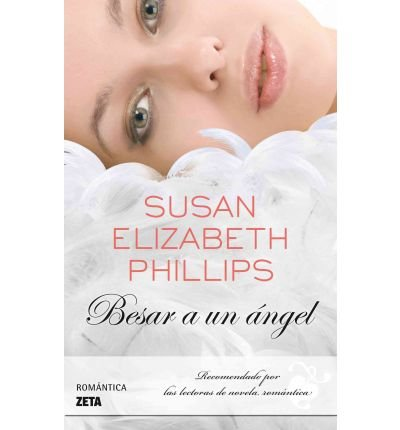 [(Besar a Un Angel * *)] [by: Susan E Phillips]